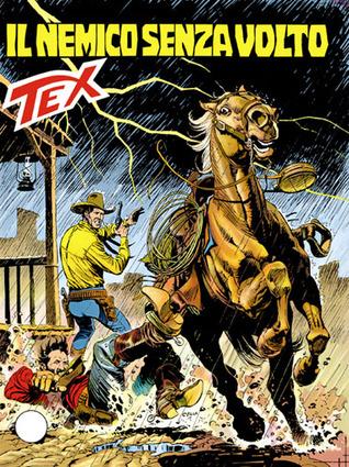 Tex n. 411: Il nemico senza volto