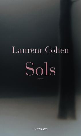 Sols by Laurent Cohen