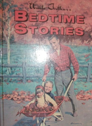 Uncle Arthur's Bedtime Stories Part 3