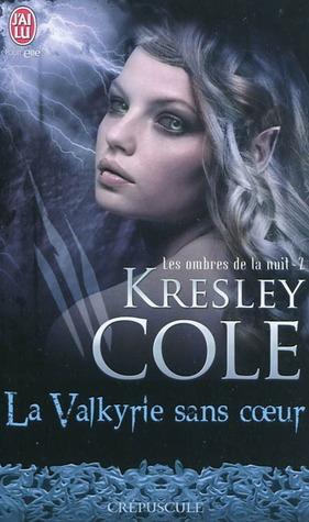 La Valkyrie sans coeur (Les ombres de la nuit, #2)