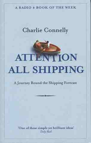 Attention All Shipping: A Journey Round the Shipping Forecast