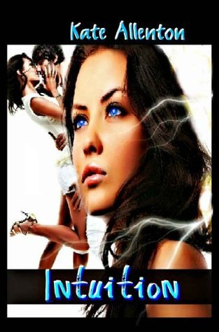 Intuition (Bennett Sisters, #1)