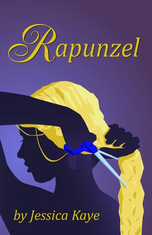 Rapunzel by Jessica  Kaye