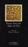 Poesía lírica del Siglo de Oro (Letras Hispánicas, #85)