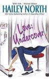 Love: Undercover (The Doolittle Stories, #2)