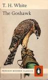 The Goshawk by T.H. White