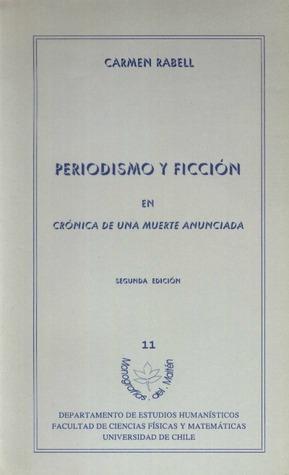 """Periodismo y ficción en """"Crónica de una muerte anunciada"""""""
