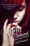 Night School by C.J. Daugherty