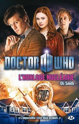 L'Horloge Nucléaire (Doctor Who) par Oli Smith, Pierre Pevel