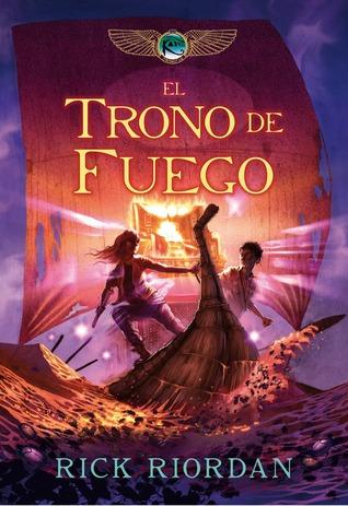 El trono de fuego (Las crónicas de Kane, #2)