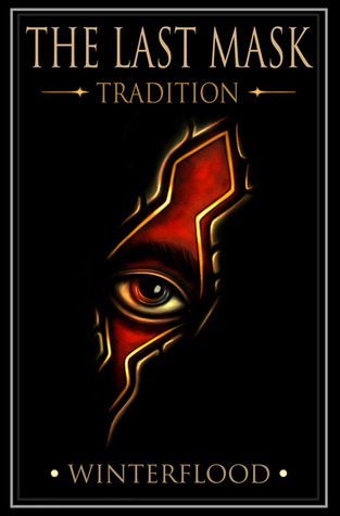 The Last Mask - Tradition