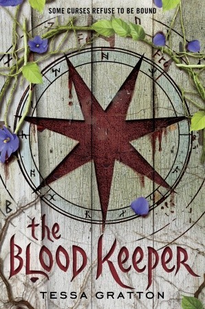 The Blood Keeper by Tessa Gratton