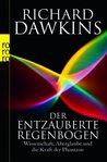 Der Entzauberte Regenbogen by Richard Dawkins