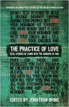 The Practice of Love: Real Stories of Living Into the Kingdom of God