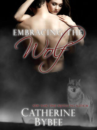 Embracing the Wolf by Catherine Bybee