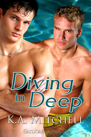 Diving in Deep by K.A. Mitchell