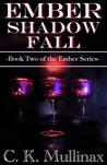 Ember Shadow Fall