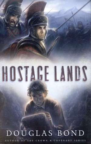 Hostage Lands by Douglas Bond