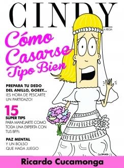 Como casarse tipo bien, por Cindy la Regia by Ricardo Cucamonga