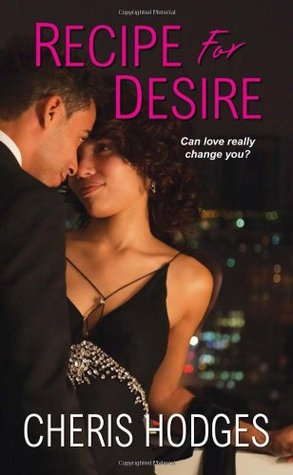 Recipe for Desire by Cheris Hodges