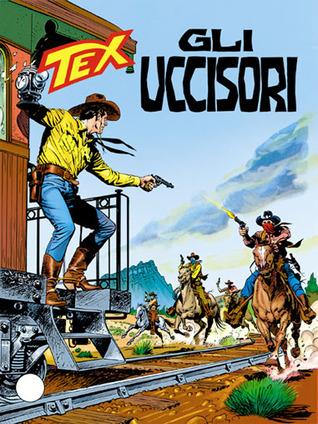 Tex n. 430: Gli uccisori