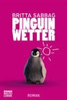 Pinguinwetter (Charlotte Sander, #1)