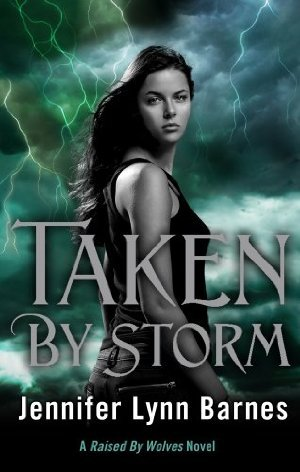 Taken by Storm(Raised by Wolves 3)