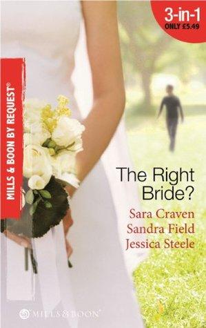 The Right Bride?: Bride of Desire / The English Aristocrat's Bride / Vacancy: Wife of Convenience