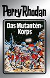 Das Mutanten-Korps by William Voltz