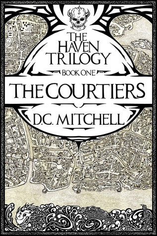 The Courtiers by D.C. Mitchell