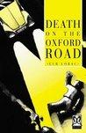 Death On The Oxford Road (Robert MacDonald, #4)