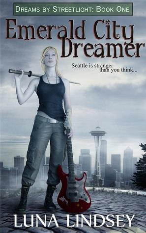 Emerald City Dreamer by Luna Lindsey