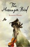 The Messenger Bird