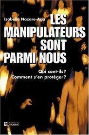 Les manipulateurs sont parmi nous by Isabelle Nazare-Aga