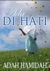 Ada Di Hati by Adah Hamidah