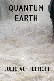 Quantum Earth by Julie Achterhoff