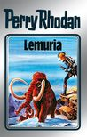 Lemuria (Perry Rhodan - Silberbände, #28 - Die Meister der Insel, #8)