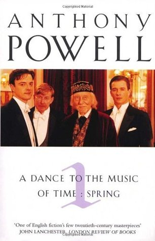 A Dance to the Music of Time, Volume 1 by Anthony Powell