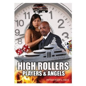 High Rollers Players & Angels by Gregory A.   Johnson