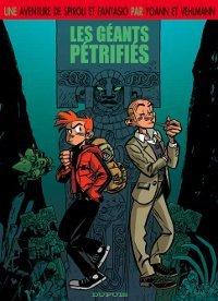 Les géants pétrifiés (Une aventure de Spirou et Fantasio par..., #1)