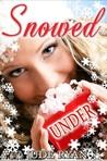 Snowed Under: A Christmas Short Story