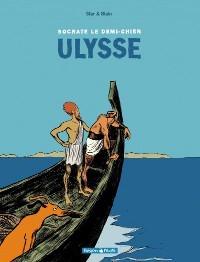 Socrate le demi-chien: Ulysse