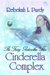 Cinderella Complex by Rebekah L. Purdy