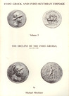 Indo-Greek and Indo-Scythian Coinage, Volume 3: The Decline of the Indo-Greeks