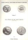 Indo-Greek and Indo-Scythian Coinage, Volume 2: The Apogee of the Indo-Greeks