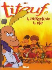 Le miracle de la vie (Titeuf, #7)