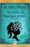 The Prime of Miss Jean Brodie by Muriel Spark