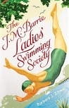 The J.M. Barrie Ladies' Swimming Society by Barbara J. Zitwer