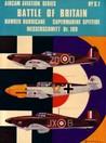 Battle Of Britain: Hawker Hurricane, Supermarine Spitfire, Messerschmitt Bf.109