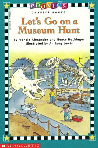 Let's Go on a Museum Hunt by Francie Alexander